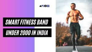 Best Fitness Band Under 2,000 Rs. in India | 2021