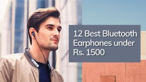 Read more about the article 10 Best Bluetooth Earphones Under 1,500 Rs in India   2021
